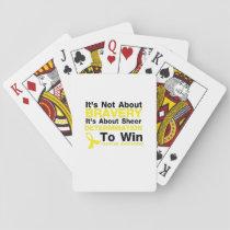 Sheer Determination To Win Sarcoma Awareness Playing Cards