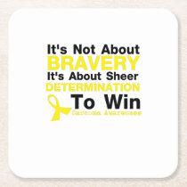 Sheer Determination To Win Sarcoma Awareness Square Paper Coaster
