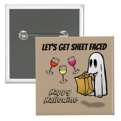 Sheet Faced Ghost Happy Hallowine 2-inch Square Button