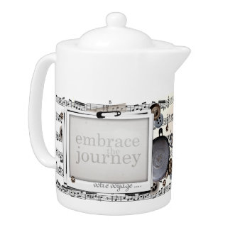 Sheet Music in Black and White Embrace the Journey Teapot