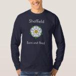 Sheffield  Born & Bred Tee Shirt