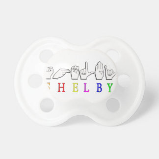 SHELBY ASL NAME SIGN FINGERSPELLED PACIFIER