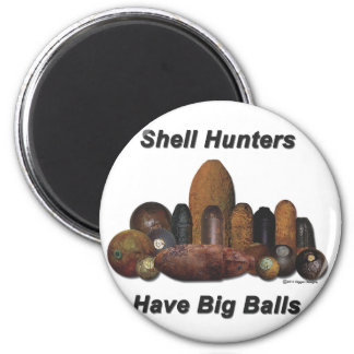 Shell Hunters Have Big Balls 2 Inch Round Magnet