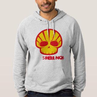 """Shell No!"" to Arctic Drilling Hoodie Sweatshirt"