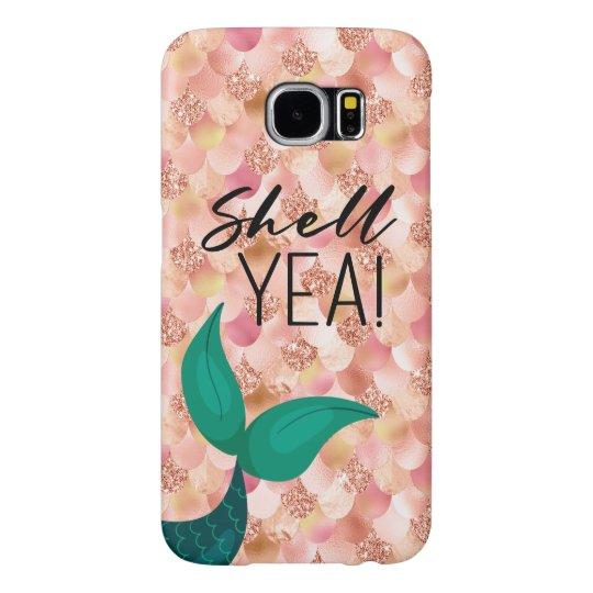 d4c2dfa18ca9 Shell Yea Blush & Rose Gold Mermaid Tail & Scales Samsung Galaxy S6 Case