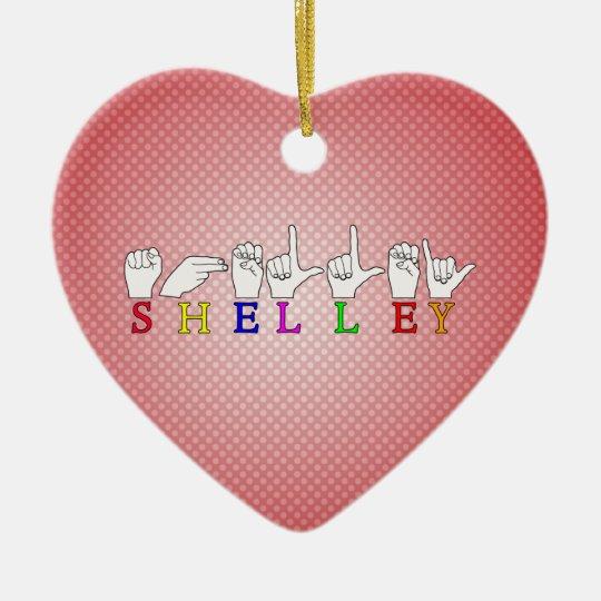 SHELLEY  ASL FINGERSPELLED NAME SIGN CERAMIC ORNAMENT