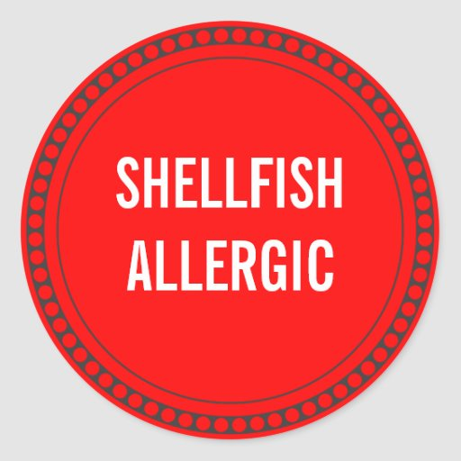 SHELLFISH ALLERGIC CLASSIC ROUND STICKER
