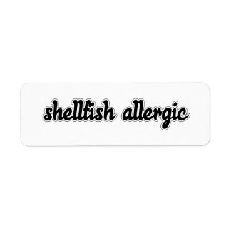 Shellfish Allergic Return Address Label