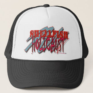 Shellfish Holicaust! Trucker Hat