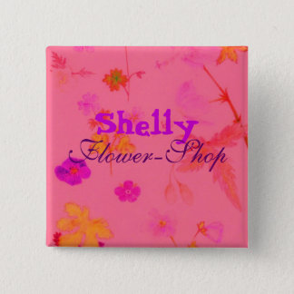 , Shelly, Flower-Shop Pinback Button