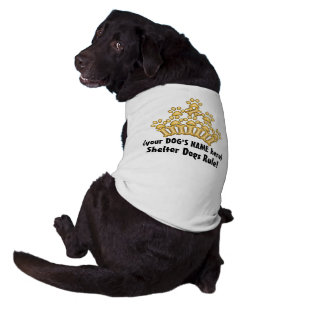 Shelter Dogs Rule! Doggie Tshirt
