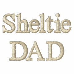 Sheltie DAD Gifts embroidered shirt