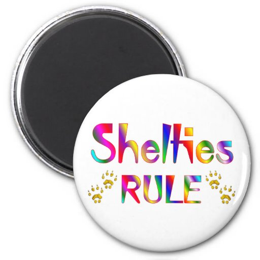 Shelties Rule 2 Inch Round Magnet