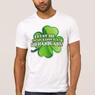 Shenanigan Expert Tee Shirt