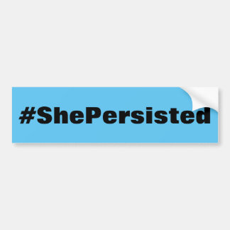 #ShePersisted, bold black text on sky blue Bumper Sticker