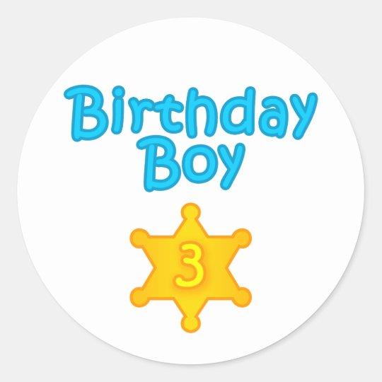Sheriff Birthday Boy 3 Classic Round Sticker