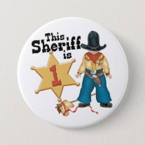 Sheriff First Birthday Button