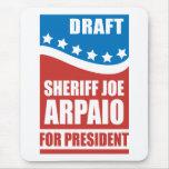 Sheriff Joe Arpaio del proyecto para el presidente Alfombrilla De Ratón
