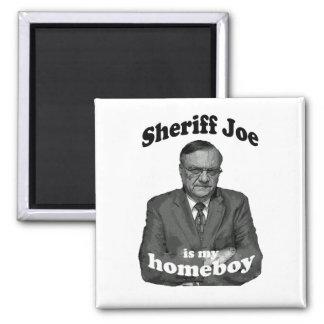Sheriff Joe is my Homeboy Magnet