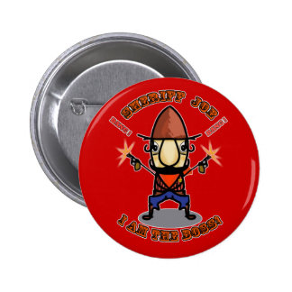 Sheriff Joe soy el botón de Boss Pin