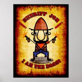 """Sheriff Joe """"soy poster de Boss"""""""