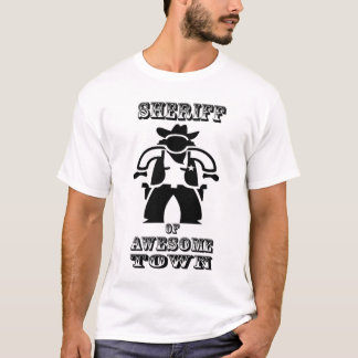 Sheriff of Awesometown (big image) T-Shirt