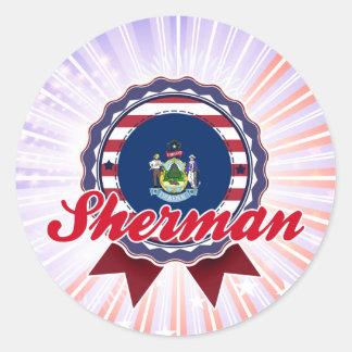 Sherman, ME Round Sticker