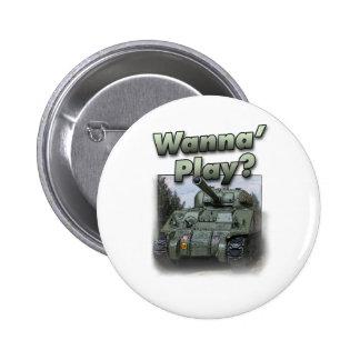 Sherman Tank - Wanna Play? Button