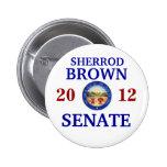 SHERROD BROWN FOR SENATE 2 INCH ROUND BUTTON