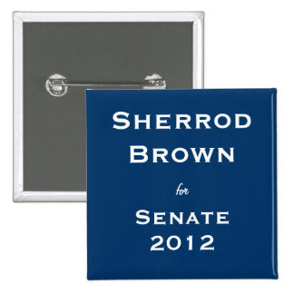 Sherrod Brown para el senado Pin Cuadrado