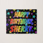 "[ Thumbnail: ""Sherry"" First Name, Fun ""Happy Birthday"" Jigsaw Puzzle ]"