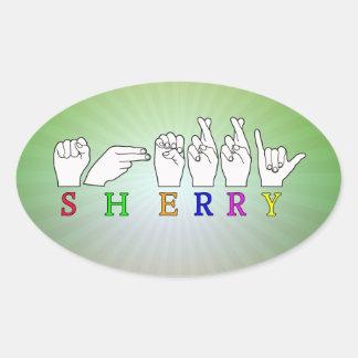SHERRY  NAME ASL FINGER SPELLED  SIGN OVAL STICKER