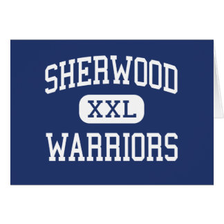 Sherwood - Warriors - High - Sandy Spring Maryland Card