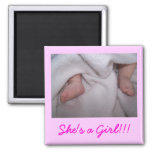She's a Girl!!! 2 Inch Square Magnet