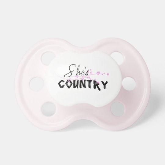 She's Country Pacifier
