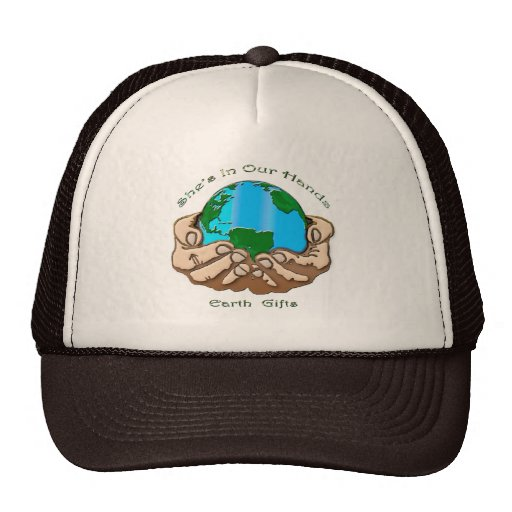 SHE'S IN OUR HANDS Earth-lover Environmental Gift Trucker Hats