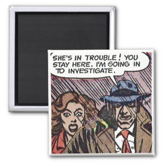 """""""She's in trouble!"""" 2 Inch Square Magnet"""