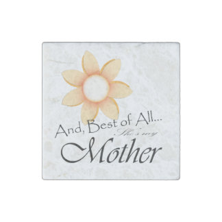 She's My Mother - Orange Stone Magnet