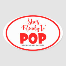 She's Ready to Pop Oval Personalized Stickers