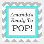 She's Ready to Pop Square sticker - Chevron Design Square Sticker