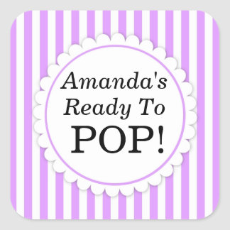 She's Ready to Pop Square sticker - Purple Stripes