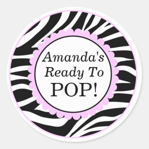 She39s ready to pop zebra print baby shower classic round sticker zazzle for Shes ready to pop stickers