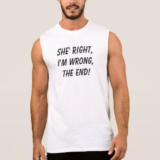 She's right! sleeveless shirt