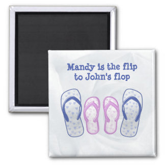 she's the flip to my flop 2 inch square magnet