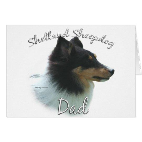 Shetland Sheepdog (tri) Dad 2 Card
