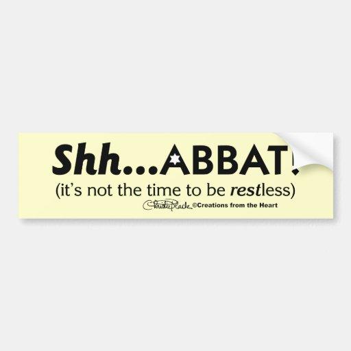 Shh...abbat! Car Bumper Sticker
