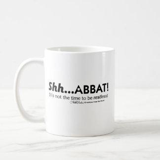 Shh...abbat! Coffee Mug