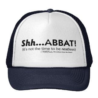 Shh...abbat ! trucker hat