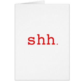 Shh. Black Blue Red Card