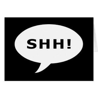¡SHH! burbuja que habla Tarjeta De Felicitación